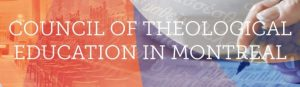 Council of Theological Education in Montreal